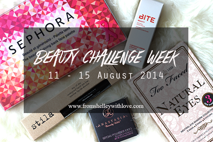 From Shelley With Love Beauty Challenge Week 2014