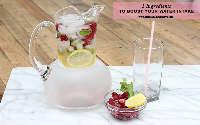 Spike Your Water With 3 Ingredients | From Shelley With Love