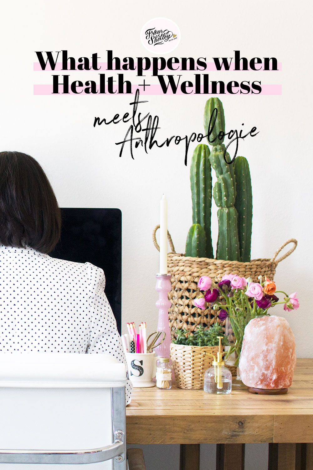 What happens when Health + Wellness meets Anthropologie